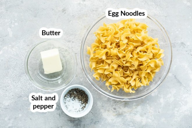 Labeled buttered noodles ingredients in bowls.
