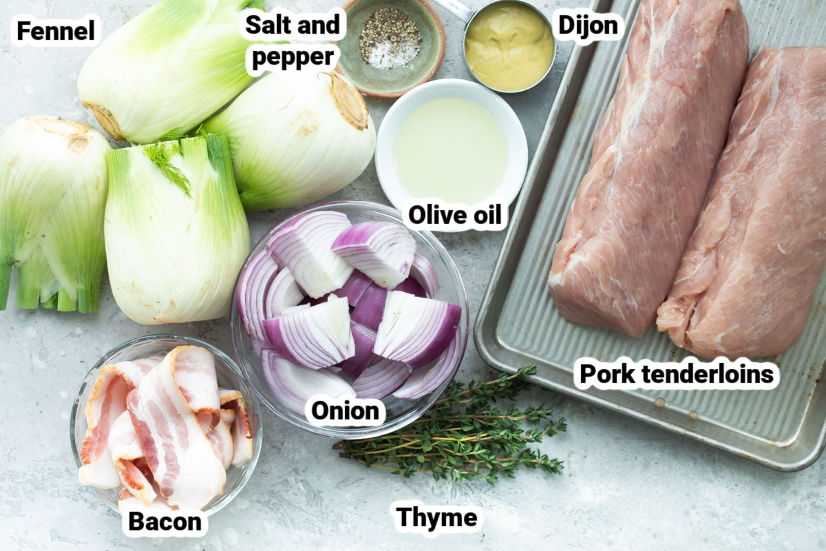 Labeled ingredients for bacon wrapped pork tenderloin with roasted fennel.