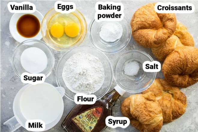 Labeled ingredients for Croissant French Toast