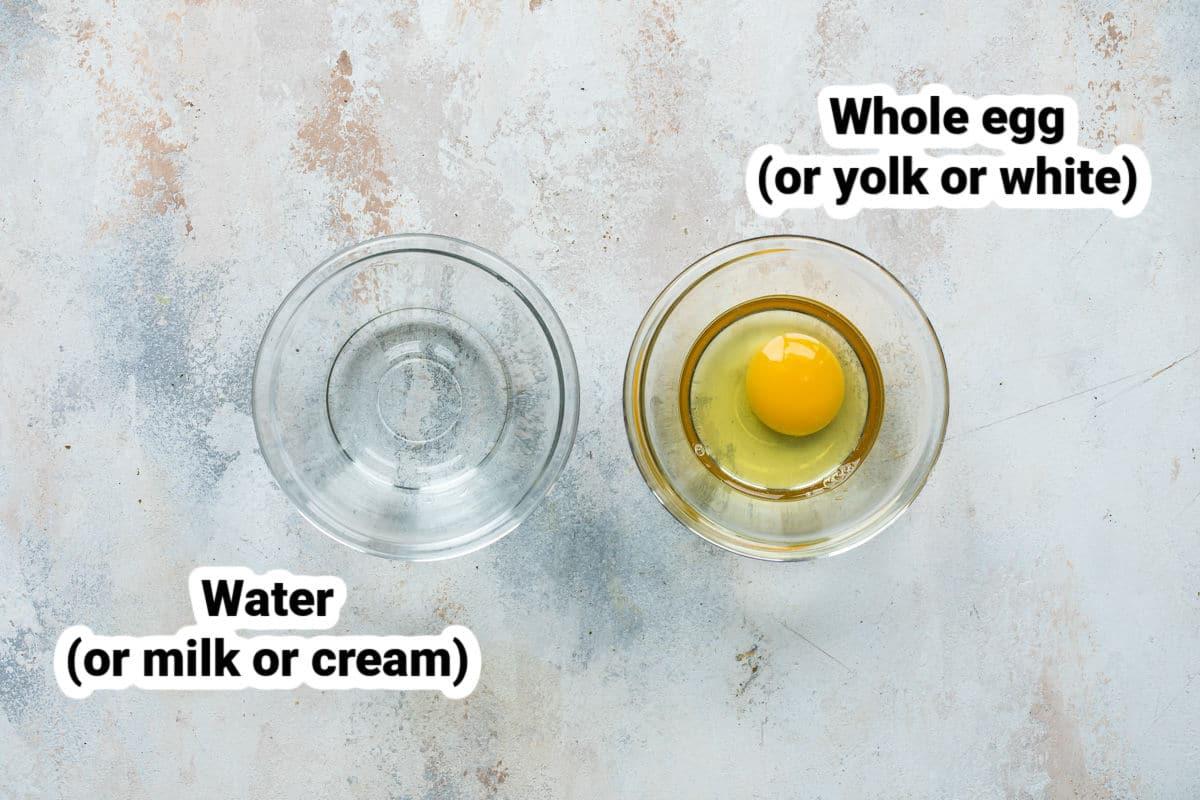 Ingredients for egg wash (egg + water).